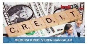 Memura Kredi Veren Bankalar