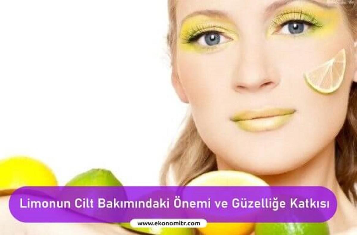 Limonun Cilt Bakımındaki Önemi ve Güzelliğe Katkısı
